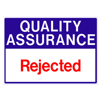 Quality Assurance - Rejected