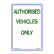 No Parking - Authorised Vehicles Only