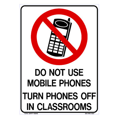 Prohibition - Do Not Use Mobile Phones in Classrooms