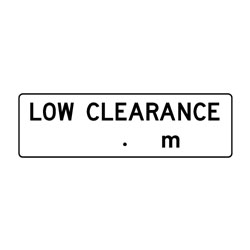 Road - Regulatory - Low Clearance  m