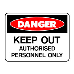 Danger Keep Out Auth Pers Only