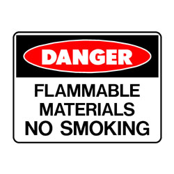Danger Flammable Material No Smoking