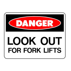 Danger Look Out For Fork Lifts