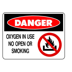 Danger - Oxygen In Use No Open Flame Or Smoking