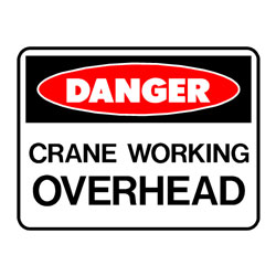 Danger Crane Working Overhead