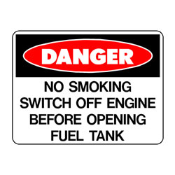 Danger No Smoking Switch Off Engine