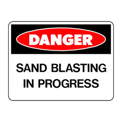 Danger Sand Blasting In Progress