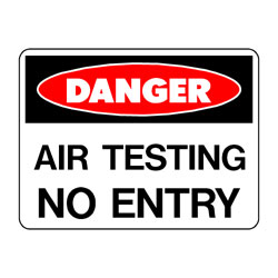Danger Air Testing No Entry