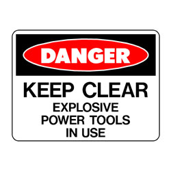 Danger Explosive Power Tools