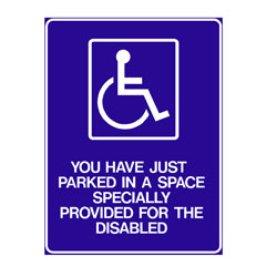 Disabled - You Have Just Pakred In A Space Specially Provided Fo