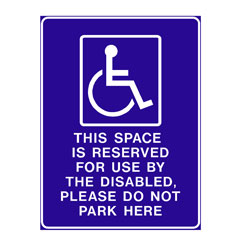 Disabled - This Space is Reserved For Use By The Disabled, Pleas