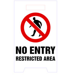 Floor Stand - No Entry Restricted Area