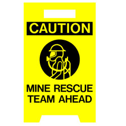 Floor Stand - Mine Rescue Team Ahead