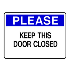 Please - Keep This Door Closed