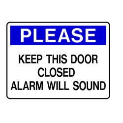 Please -  Keep This Door Closed Alarm Will Sound