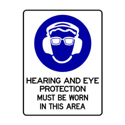 Mandatory Hearing & Eye Protection