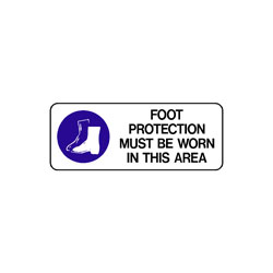 Mandatory - Foot Protection Must Be Worn In This Area