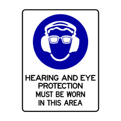 Mandatory - Hearing And Eye Protection Must Be Worn In This Area