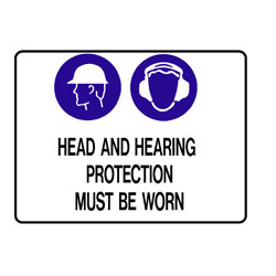 Mandatory - Head And Hearing Protection Must Be Worn In This Are