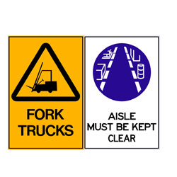 Fork Trucks - Aisle Must Be Kept Clear