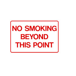 No Smoking - No Smoking Beyond This Point
