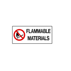 No Smoking - Flammable Material