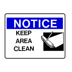 Notice - Keep Area Clean