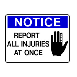 Notice - Report All Injuries At Once