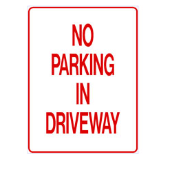 No Parking - No Parking in Driveway
