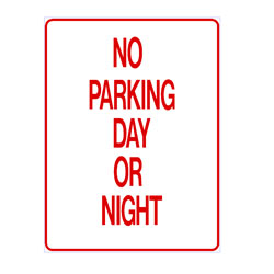 No Parking - No Parking Day Or Night