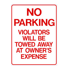 No Parking - Violators Will Be Towed Away At Owner\\\'s Expense