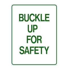 No Parking - Buckle Up For Safety