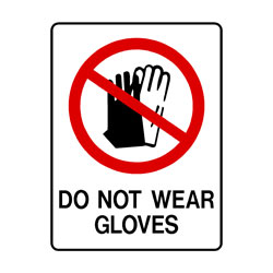 Prohibition Do Not Wear Gloves
