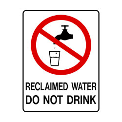 Prohibition Reclaimed Water Do Not Drink