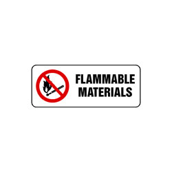 Prohibition Flammable Materials