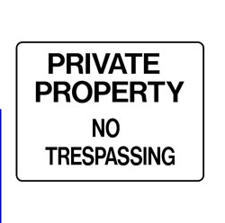 Private Property- No Trespassing
