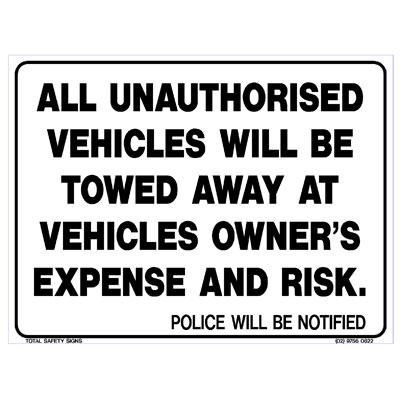 Property - All Unauthorised Vehicles Will Be Towed Away