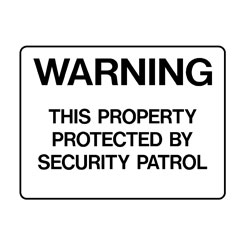 Property - This Property Protected By Security Patrol