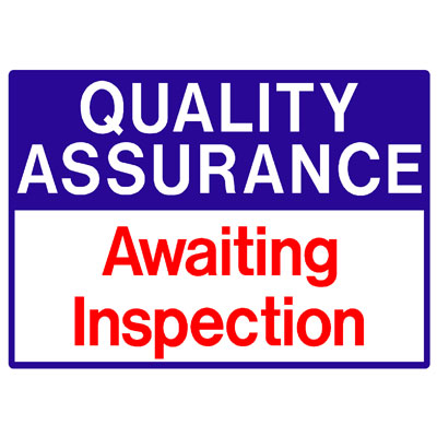 Quality Assurance - Awaiting Inspection