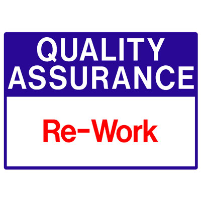 Quality Assurance - Re-work