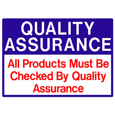 Quality Assurance - All Products Must Be Checked By Quality Assu