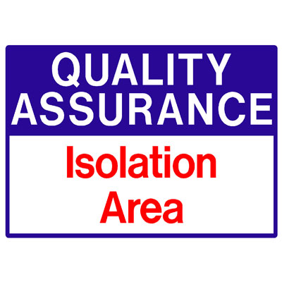 Quality Assurance - Isolated Area