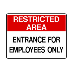 Restricted Area - Entrance For Employee Only