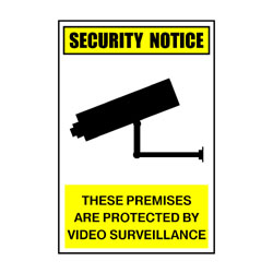 Security Notice These Premises Are Protected By Video Surveillan