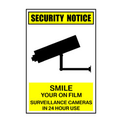 Security Notice Smile You\'re On Film Surveillance Cameras In 24