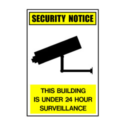 Security Notice This Building Is Under 24 Hour Surveillance