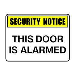 Security Notice This Door Is Alarmed