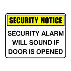 Security Notice Security Alarm Will Sound If Door Is Opened