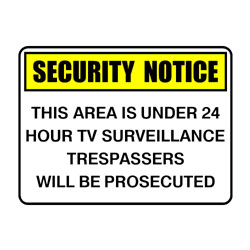 Security Notice This Area Is Under 24 Hour TV Surveillance Tresp