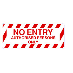 Safety Stair - No Entry Authorised Persons Only